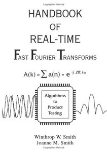 Handbook Of Real-time Fast Fourier Transforms: Algorithms To Product Testing-cover