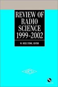 Review Of Radio Science: 1999-2002 Ursi