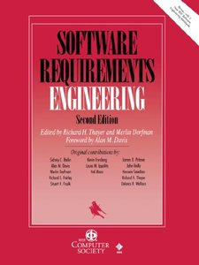 Software Requirements Engineering, 2nd Editon, Revised 1999 (foreword By Alan M. Davis)