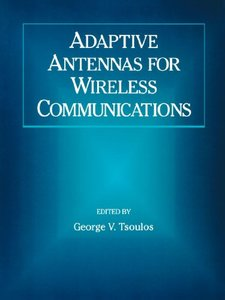 Adaptive Antennas For Wireless Communications  (a Selected Reprint Volume)-cover