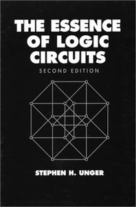 The Essence Of Logic Circuits, Second Edition-cover