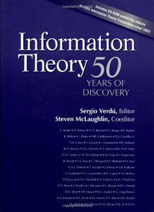 Information Theory: 50 Years Of Discovery W/cd-rom Of Indexes For Ieee Info Theory Transactions Since 1953  (a Selected Reprint Volume)-cover