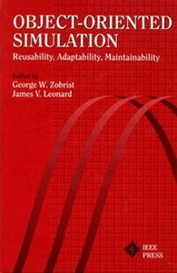 Object-oriented Simulation: Reusability, Adaptability, Maintainability-cover