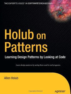 Holub on Patterns: Learning Design Patterns by Looking at Code-cover