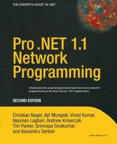Pro .NET 1.1 Network Programming, 2/e (Paperback)