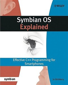 Symbian OS Explained: Effective C++ Programming for Smartphones (Paperback)-cover