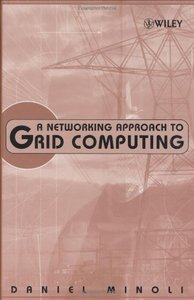 A Networking Approach to Grid Computing-cover