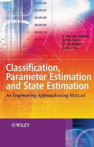 Classification, Parameter Estimation and State Estimation : An Engineering Approach Using MatLab-cover
