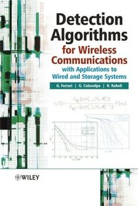 Detection Algorithms for Wireless Communications : With Applications to Wired and Storage Systems-cover