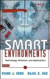 Smart Environments : Technology, Protocols and Applications-cover