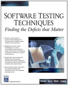 Software Testing Techniques: Finding the Defects that Matter-cover