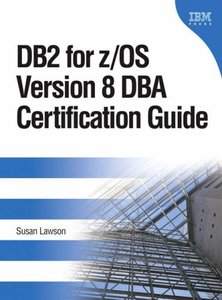 DB2 for z/OS Version 8 DBA Certification Guide-cover