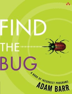 Find the Bug : A Book of Incorrect Programs (Paperback)-cover