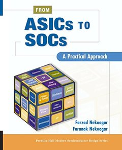 From ASICs to SOCs: A Practical Approach-cover