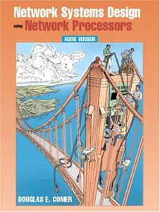 Network Systems Design with Network Processors, Agere Version-cover