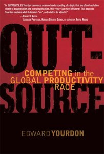 OUTSOURCE : Competing in the Global Productivity Race (Hardcover)-cover