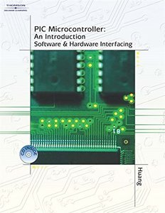PIC Microcontroller: An Introduction to Software & Hardware Interfacing (Hardcover)-cover