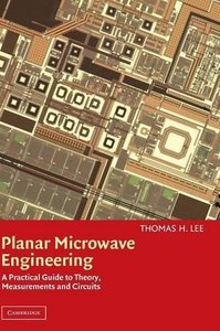 Planar Microwave Engineering: A Practical Guide to Theory, Measurement, and Circuits-cover