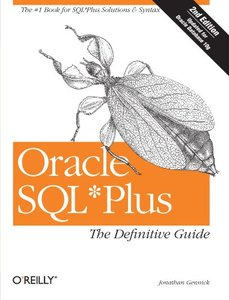 Oracle SQL*Plus : The Definitive Guide, 2/e (Paperback)