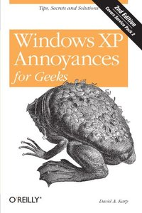 Windows XP Annoyances for Geeks, 2/e-cover
