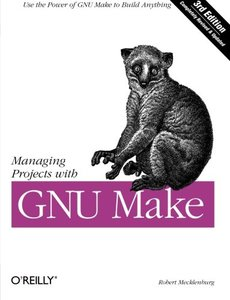 Managing Projects with GNU make, 3/e (Paperback)-cover