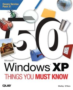 50 Microsoft Windows XP Things You Must Know (Paperback)-cover