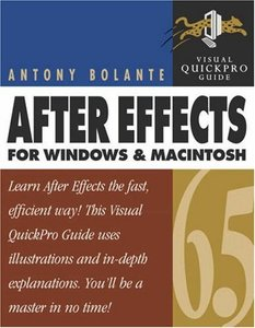 After Effects 6.5 for Windows and Macintosh : Visual QuickPro Guide-cover