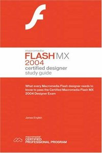 Macromedia Flash MX 2004 Certified Designer Study Guide-cover