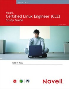 Novell Certified Linux Engineer (Novell CLE) Study Guide-cover