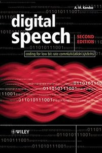 Digital Speech: Coding for Low Bit Rate Communication Systems, 2/e (IE-Paperback)-cover