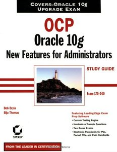 OCP: Oracle 10g New Features For Administrators-cover