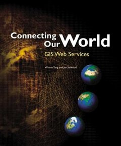 Connecting Our World: GIS Web Services-cover