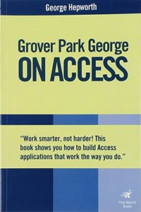 Grover Park George on Access: Access 2000, Access 2002, Access 2003-cover