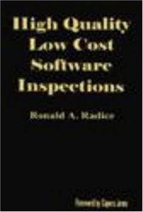 High Quality Low Cost Software Inspections