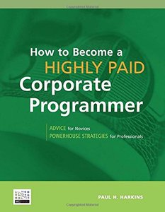 How to Become a Highly Paid Corporate Programmer-cover