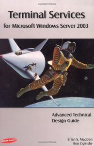 Terminal Services for Microsoft Windows Server 2003: Advanced Technical Design Guide-cover