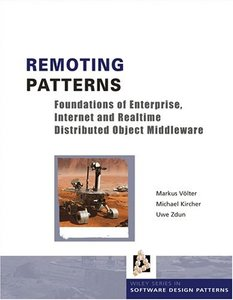 Remoting Patterns : Foundations of Enterprise, Internet and Realtime Distributed Object Middleware-cover