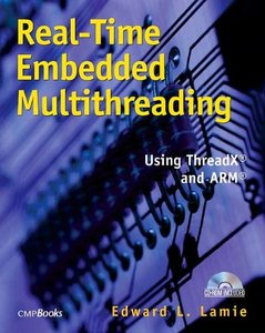 Real-Time Embedded Multithreading: Using ThreadX and ARM-cover