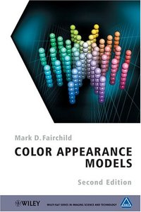 Color Appearance Models, 2/e-cover