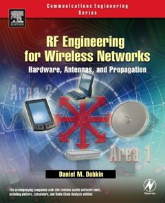 RF Engineering for Wireless Networks: Hardware, Antennas, and Propagation (Paperback)-cover