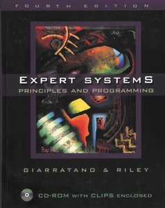 Expert Systems : Principles and Programming, 4/e (Hardcover)-cover