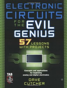 Electronic Circuits for the Evil Genius-cover