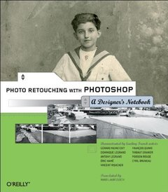 Photo Retouching with Photoshop : A Designer's Notebook-cover