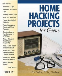 Home Hacking Projects for Geeks (Paperback)-cover