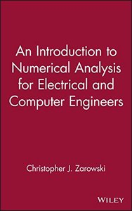 An Introduction to Numerical Analysis for Electrical and Computer Engineers-cover