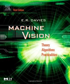 Machine Vision: Theory, Algorithms, Practicalities, 3/e (Hardcover)-cover