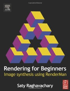 Rendering for Beginners: Image synthesis using RenderMan-cover