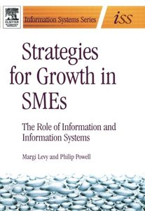 Strategies for Growth in SMEs: The Role of Information and Information Sytems-cover