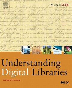 Understanding Digital Libraries, 2/e (Paperback)-cover