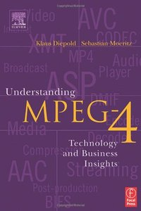 Understanding MPEG 4: Technology and Business Insights-cover